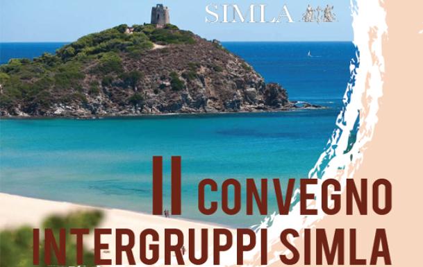 II Convegno Intergruppi SIMLA – Chia Laguna (CA) 23-25 Maggio 2019