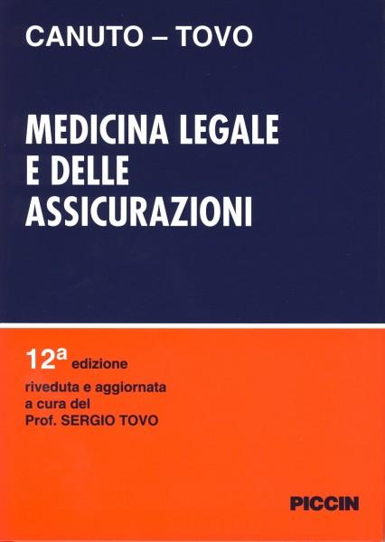 Medicina Legale e delle Assicurazioni CANUTO – TOVO