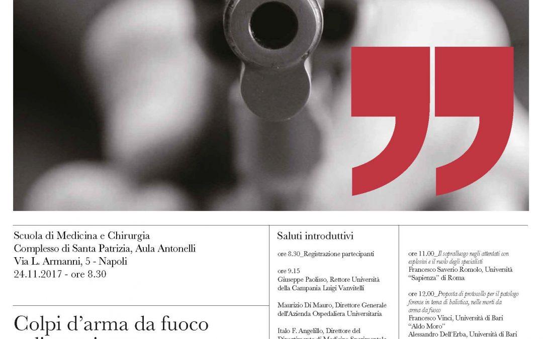 Colpi d'arma da fuoco e dintorni – Seminario GIPF. Napoli, 24 Novembre 2017